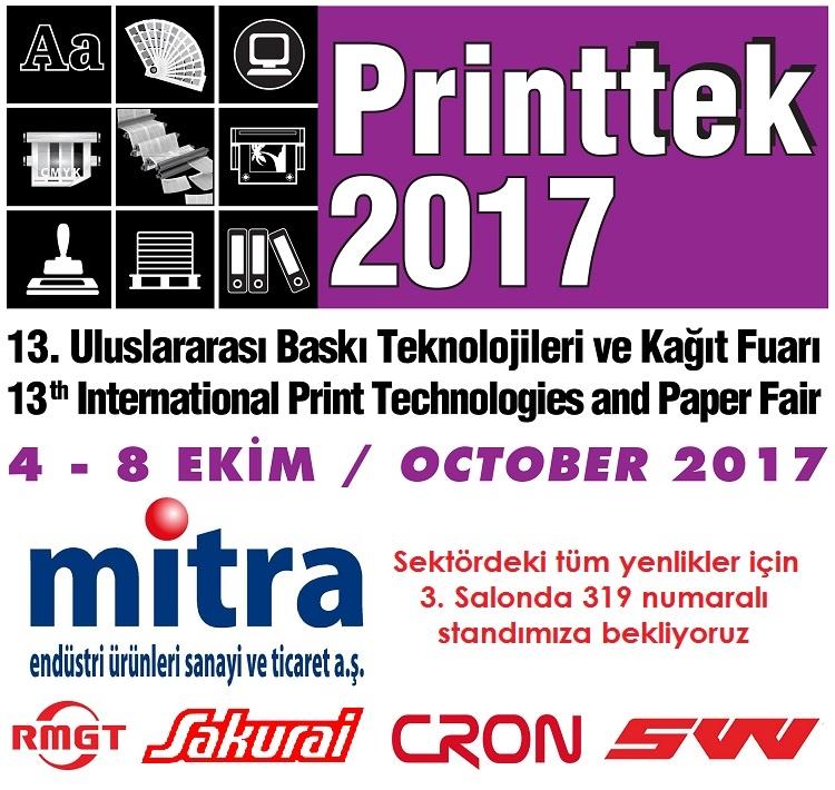 Printtek 2017 fuar hazırlıkları tüm hızıyla devam ediyor. - Haberler - Mitra Endüstri Ürünleri Sanayi Ticaret A.Ş.   0212 347 47 40